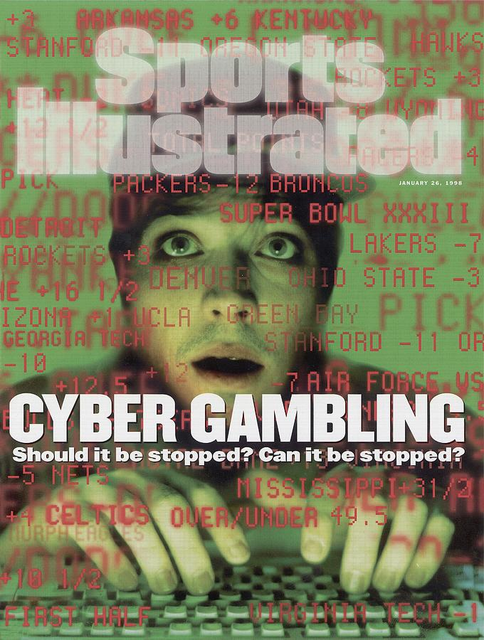 Cyber Gambling Should It Be Stopped Can It Be Stopped Sports Illustrated Cover Photograph by Sports Illustrated