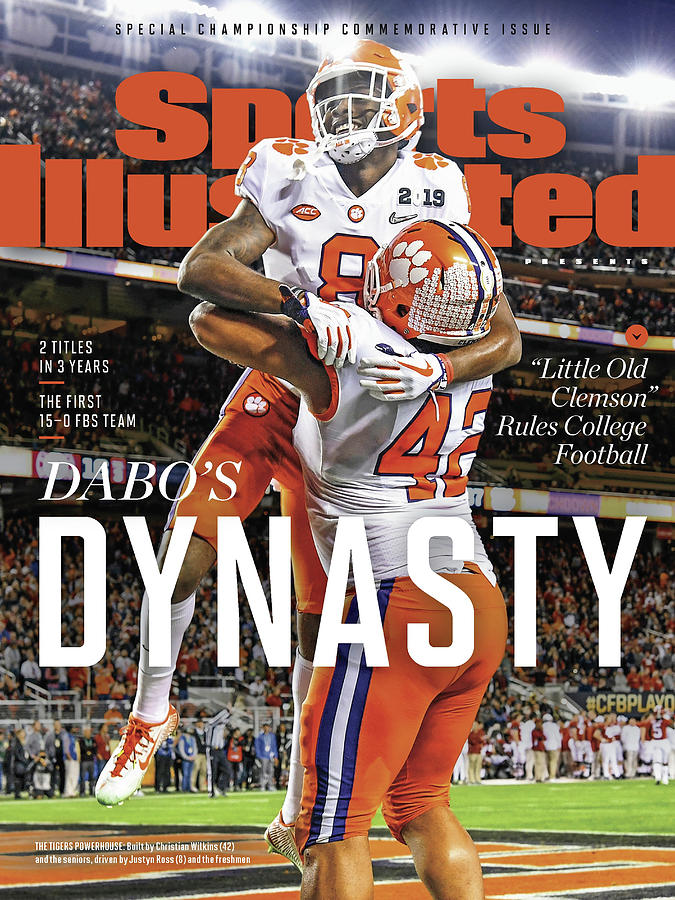 Dabos Dynasty Clemson University, 2019 Cfp National Sports Illustrated Cover Photograph by Sports Illustrated