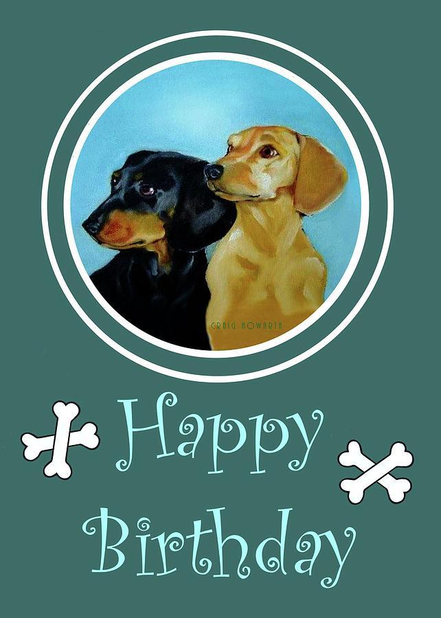 Dachshund Sausage Dog Birthday Card Painting By Craig Howarth