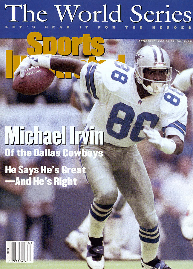 Dallas Cowboys Michael Irvin... Sports Illustrated Cover Photograph by Sports Illustrated