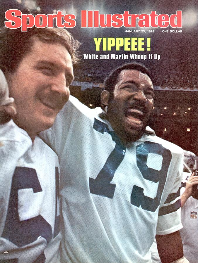 Dallas Cowboys Randy White And Harvey Martin, Super Bowl Xii Sports Illustrated Cover Photograph by Sports Illustrated