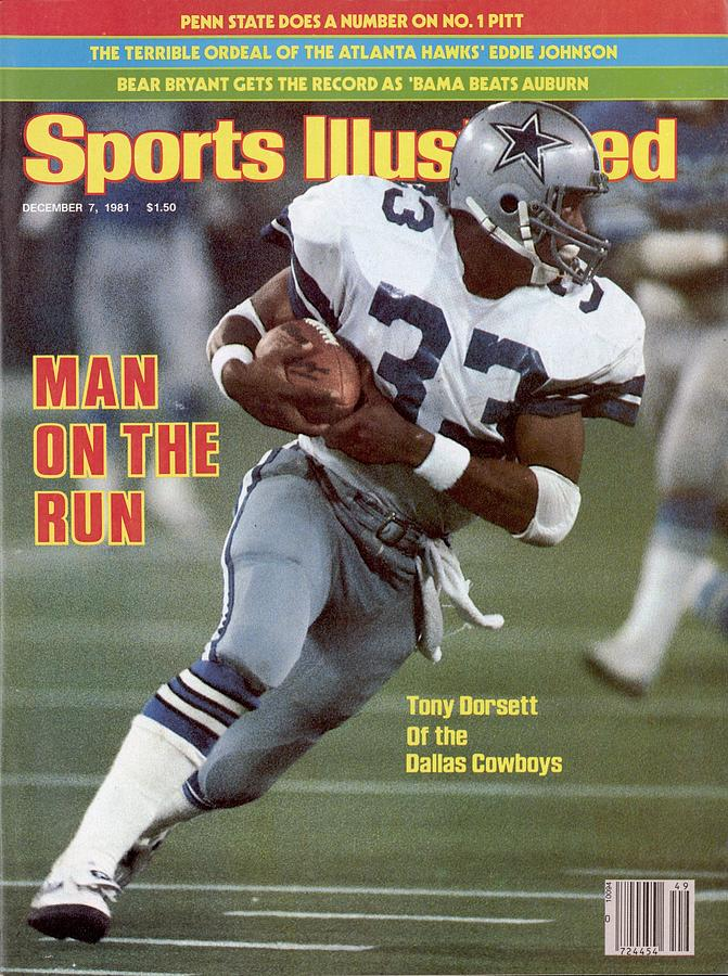 Dallas Cowboys Tony Dorsett... Sports Illustrated Cover Photograph by Sports Illustrated