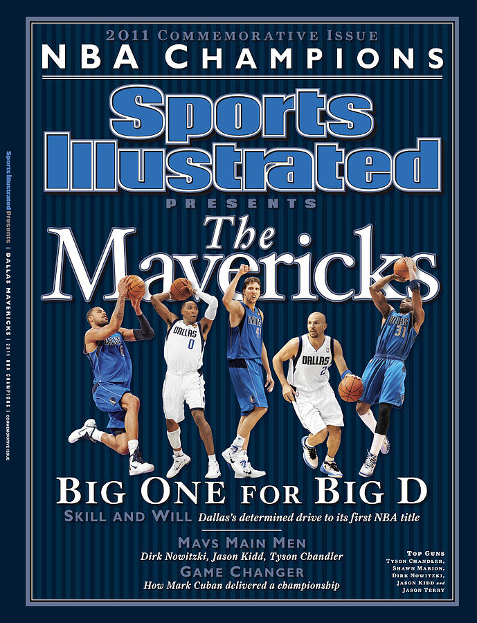 Dallas Mavericks, 2011 Nba Champions Sports Illustrated Cover Photograph by Sports Illustrated
