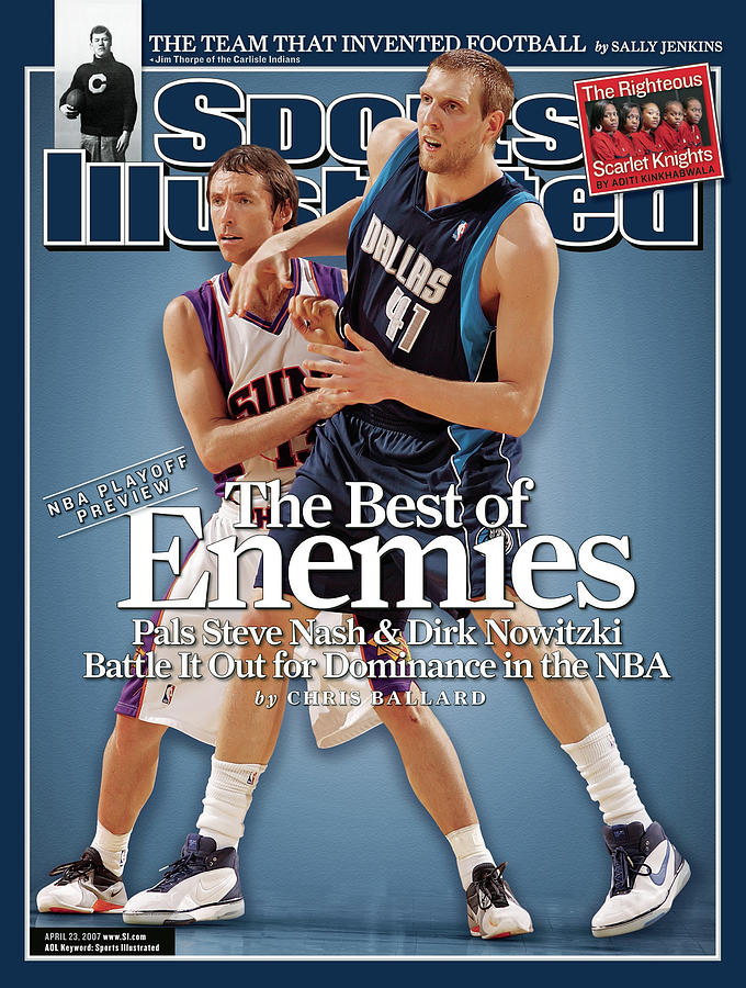 Dallas Mavericks Dirk Nowitzki And Phoenix Suns Steve Nash Sports Illustrated Cover Photograph by Sports Illustrated