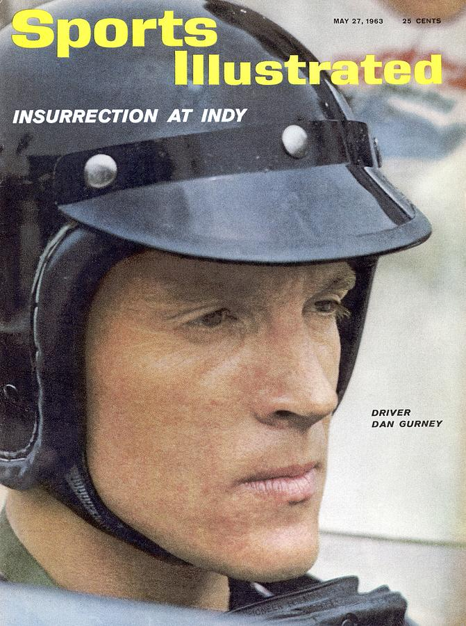 Dan Gurney, 1962 Indy 500 Qualifying Sports Illustrated Cover Photograph by Sports Illustrated