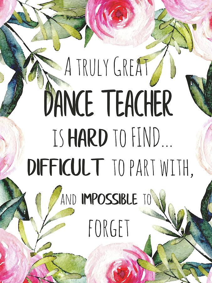 Dance Teacher Thank You Quote