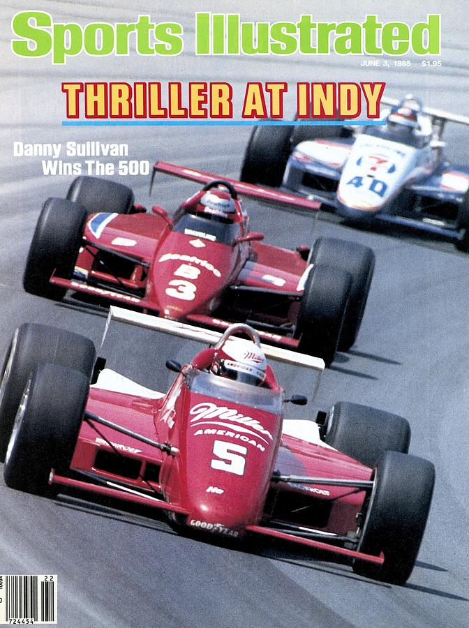 Danny Sullivan, 1985 Indy 500 Sports Illustrated Cover Photograph by Sports Illustrated