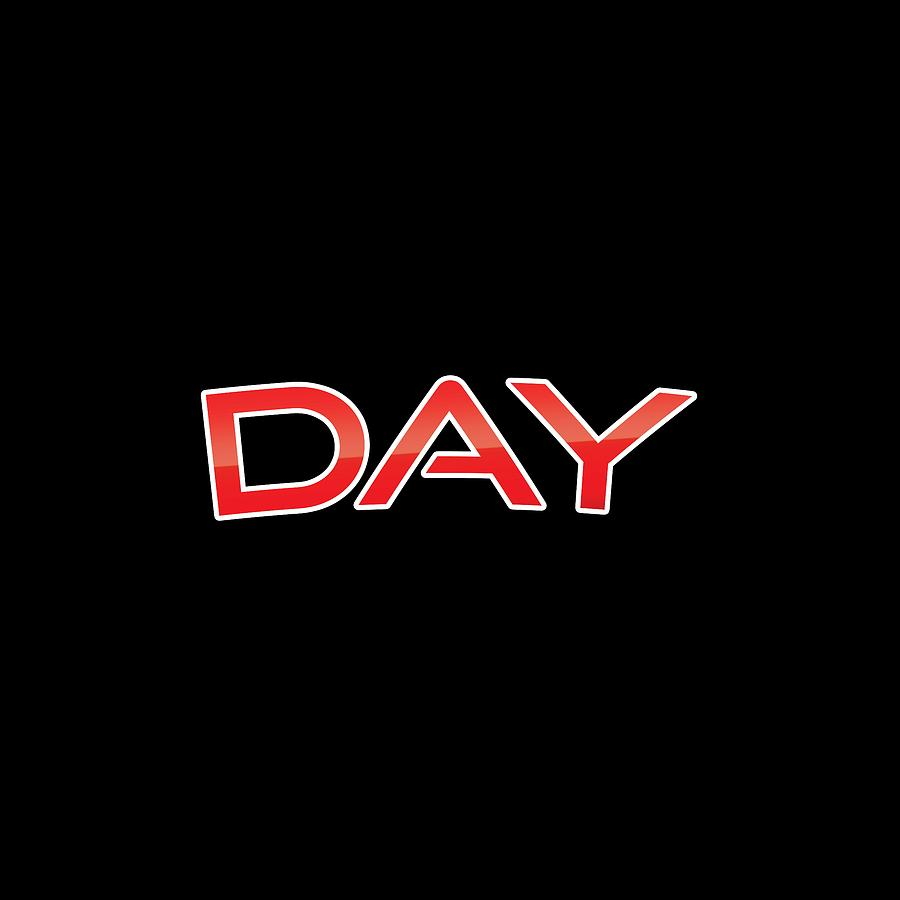 Day Digital Art - Day by TintoDesigns
