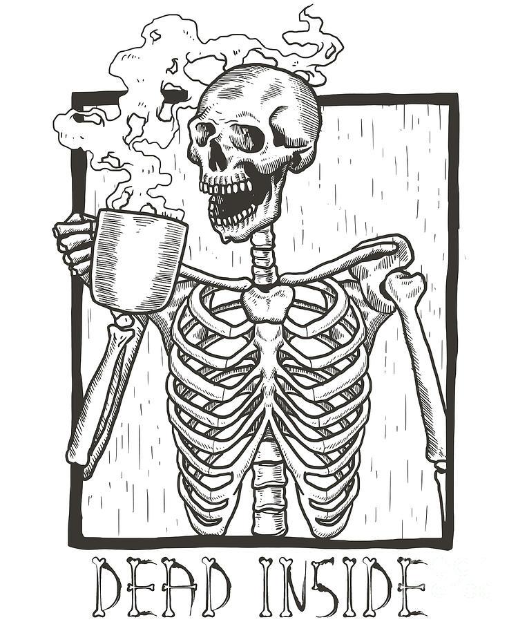 Dead Inside Skeleton Coffee Halloween Meme by Flippin Sweet Gear