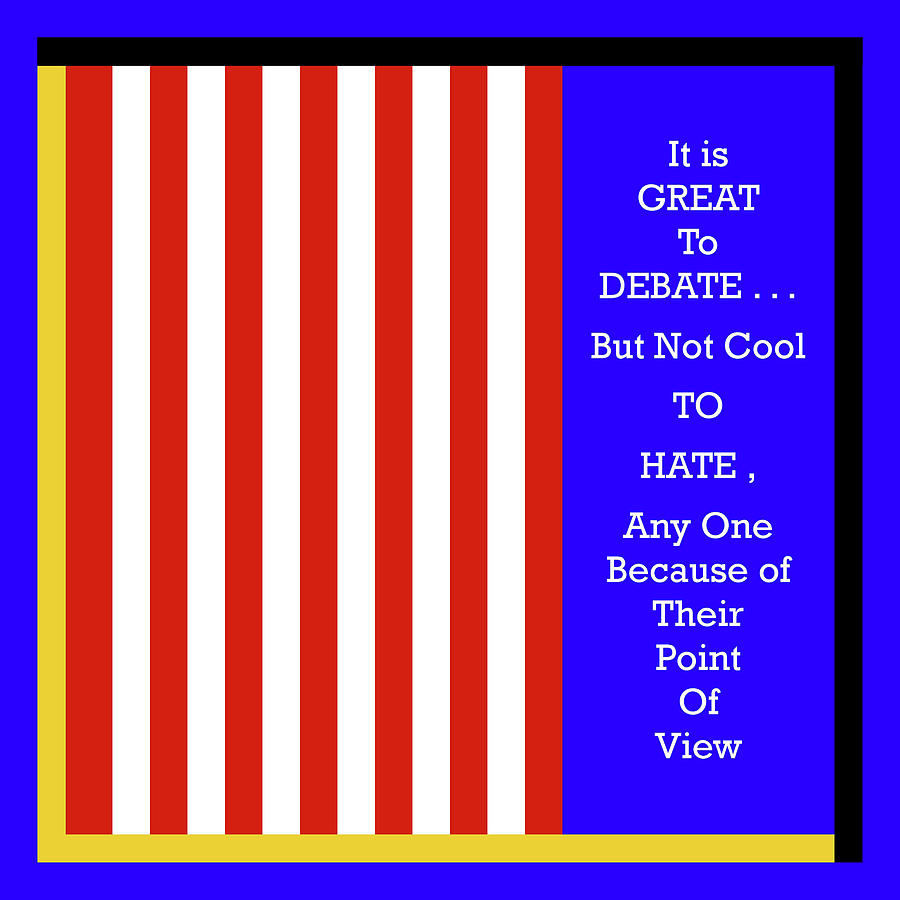 Debate - But Maintain Civility by Joseph Coulombe