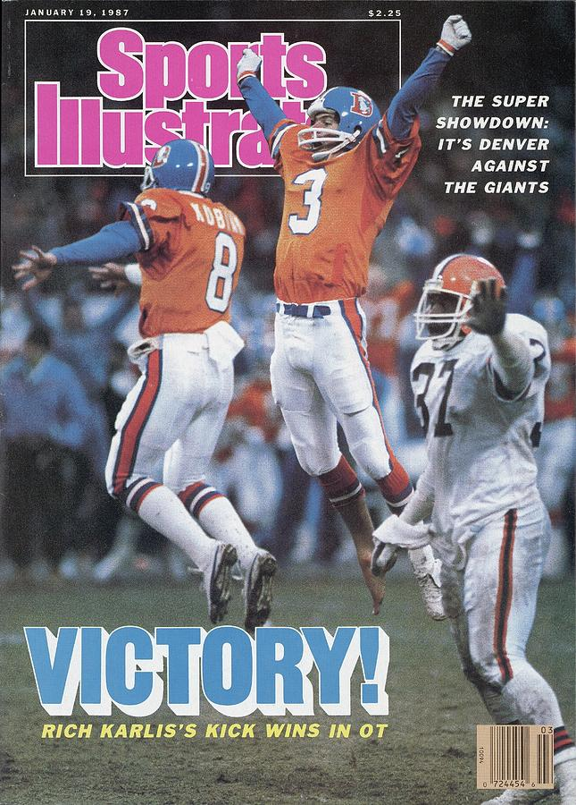 Denver Broncos Rich Karlis, 1987 Afc Championship Sports Illustrated Cover Photograph by Sports Illustrated