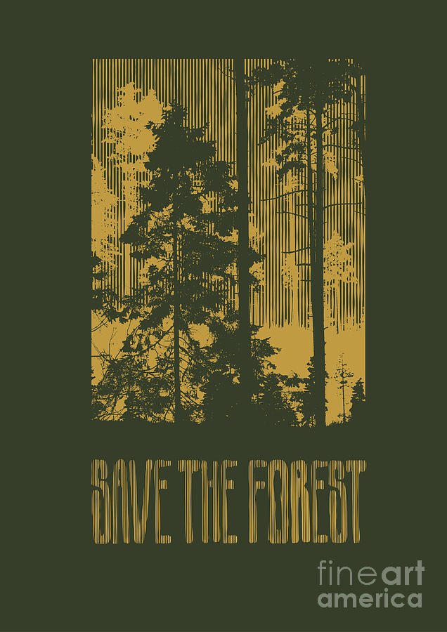 Engraving Digital Art - Design Save The Forest For T-shirt by Jumpingsack