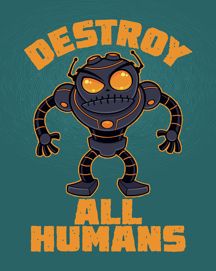 Destroy All Humans Angry Robot Digital Art