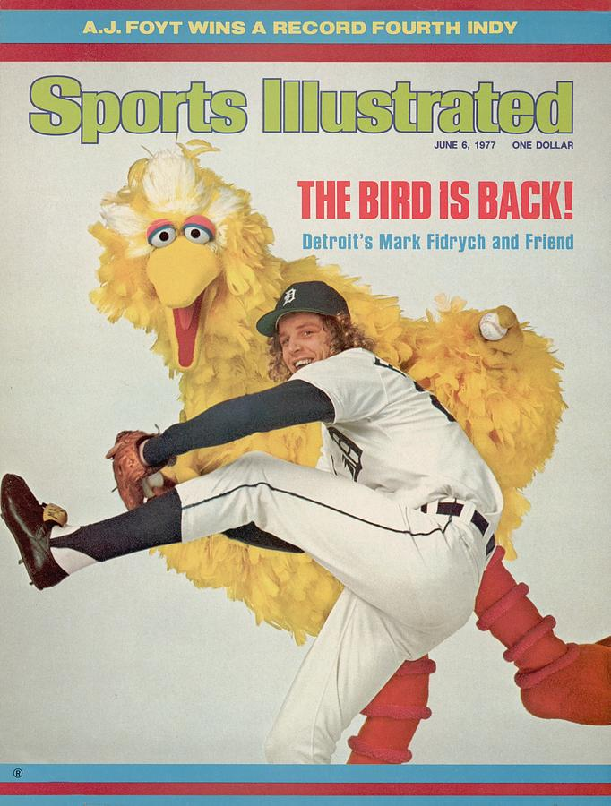 Detroit Tigers Mark Fidrych And Sesame Streets Big Bird Sports Illustrated Cover Photograph by Sports Illustrated
