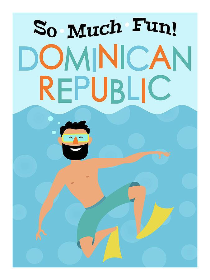 Dominican Republic Digital Art - Dominican Republic Fun Hipster Travel by Flo Karp