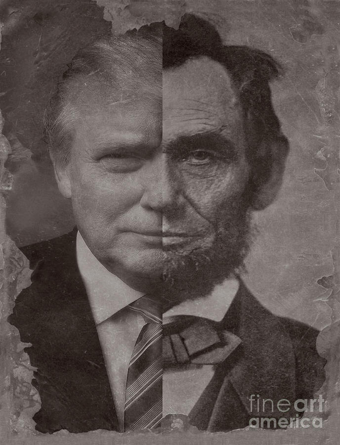 Donald Trump Becomes Abe Lincoln. by Doc Braham