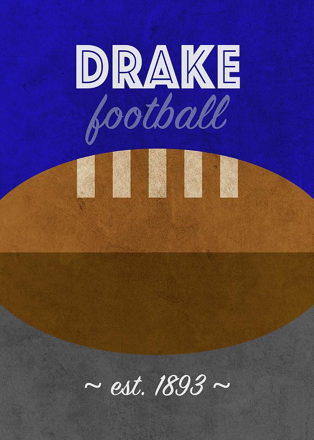 Drake Mixed Media - Drake Football College Sports Retro Vintage University Poster Series by Design Turnpike