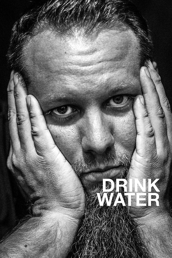Drink Water by Brian Johnson