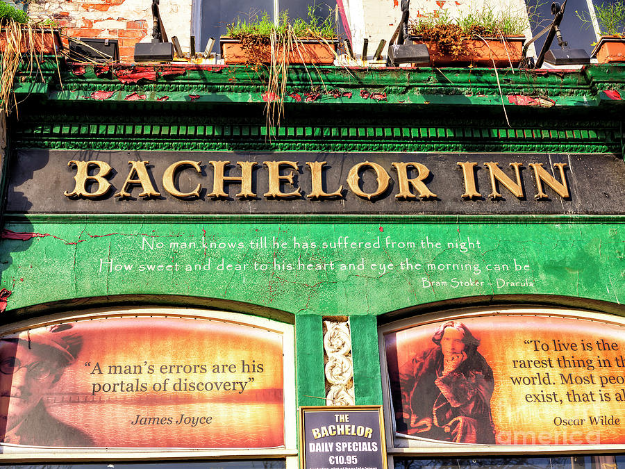 Poets Corner Photograph - Dublin Bachelor Inn Wisdom by John Rizzuto