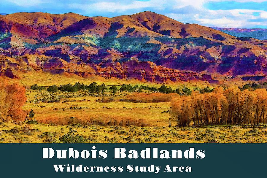 Dubois Badlands by Chuck Mountain