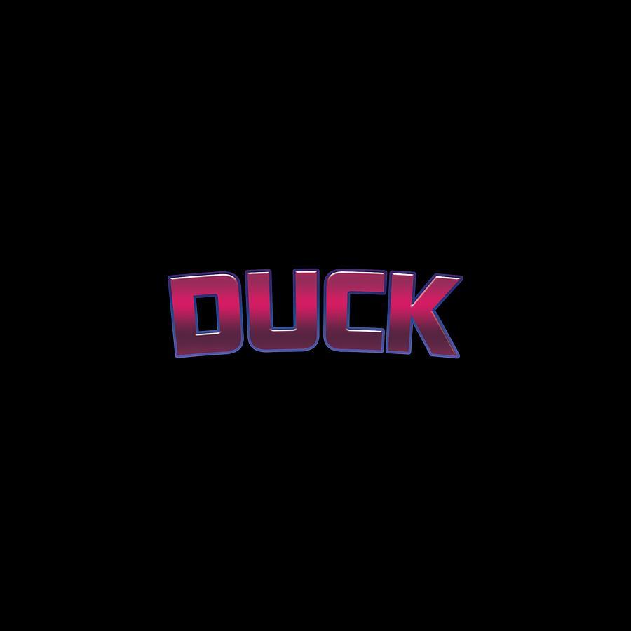 Duck Digital Art - Duck #Duck by TintoDesigns