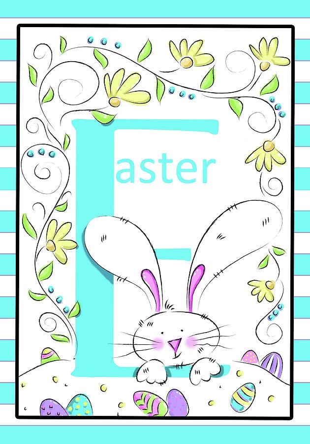 Easter Digital Art - E For Easter by Deidre Mosher