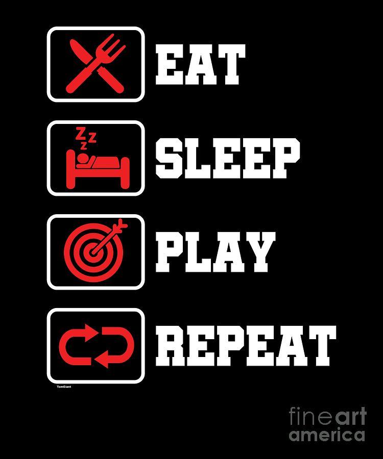 Arrow Digital Art - Eat Sleep Play Repeat Archery Archer Sports Hobby Players by Tom Giant