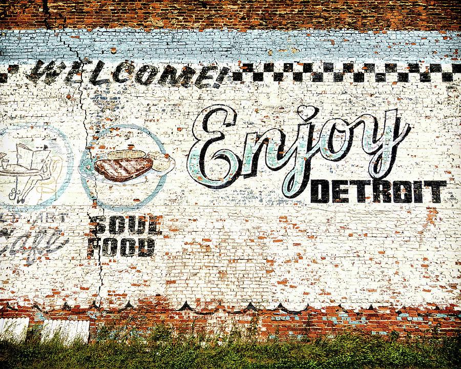 Detroit Photograph - Enjoy Detroit by Humboldt Street