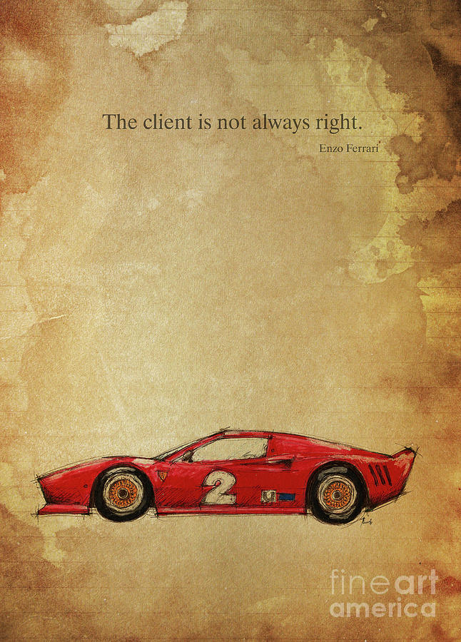 Enzo Ferrari Quote The Client Is Not Always Right Drawing By Drawspots Illustrations