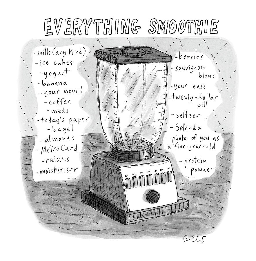 Everything Smoothie Drawing by Roz Chast