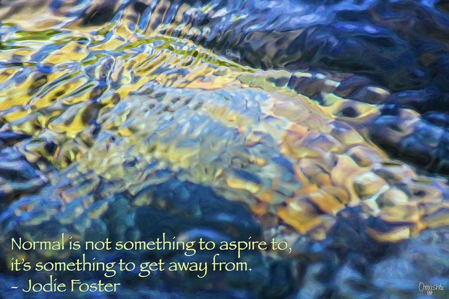 Extraordinary Lives - Motivational Water Art by Omaste Witkowski by Omaste Witkowski