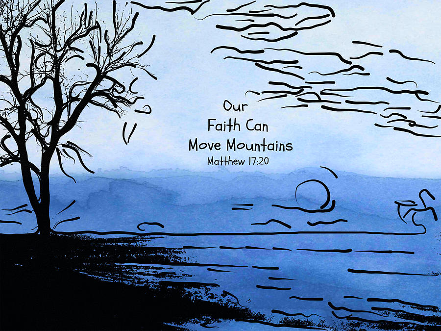 Faith Can Move Mountains by Trish Tritz