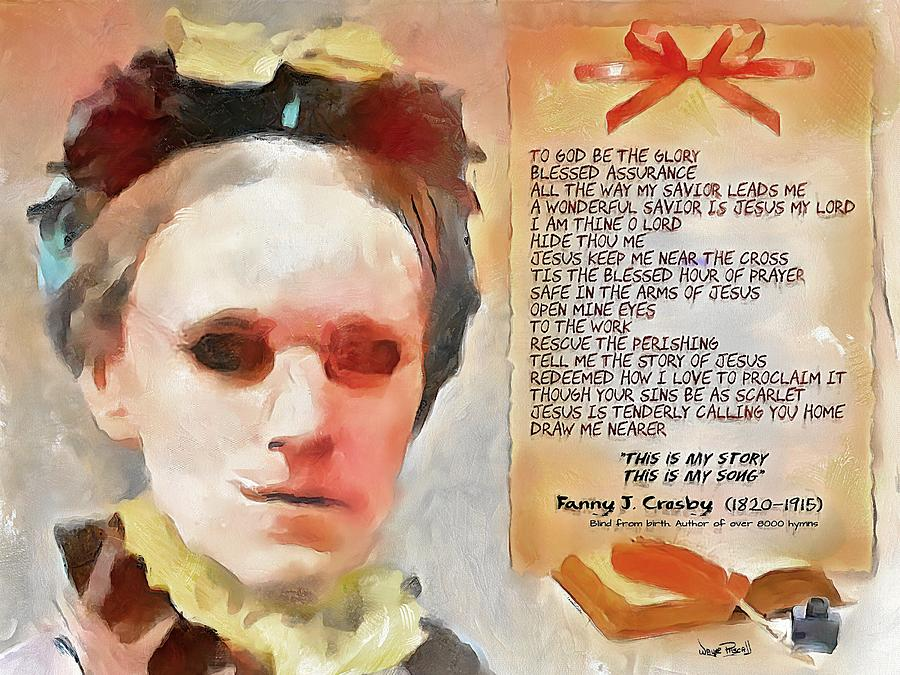 Fanny J. Crosby - The Blind Hymnist by Wayne Pascall