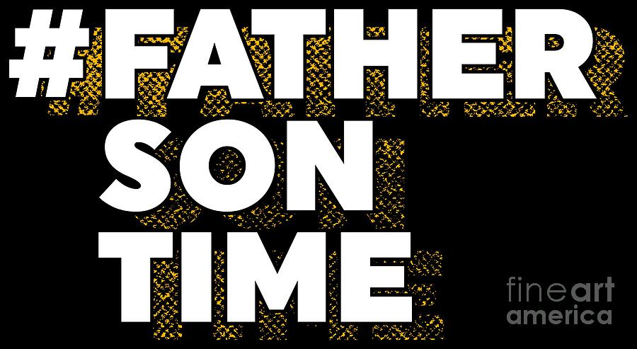 Father Son Hashtag Gift Idea Father Son Time Matching Tee