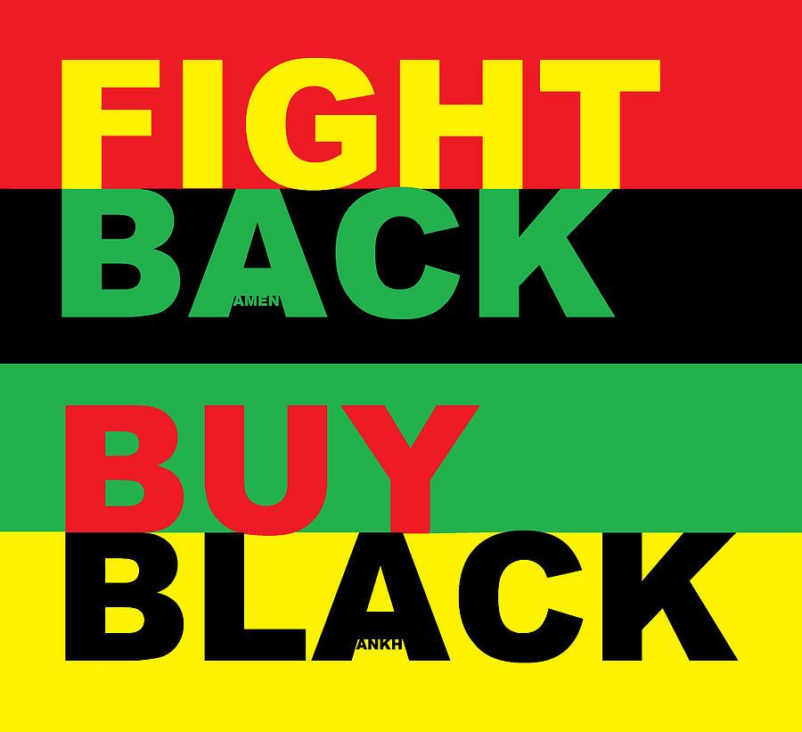 FIGHT BACK BUY BLACK by Adenike AmenRa