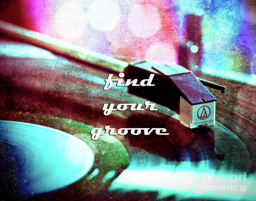 Find Your Groove by Sonja Quintero