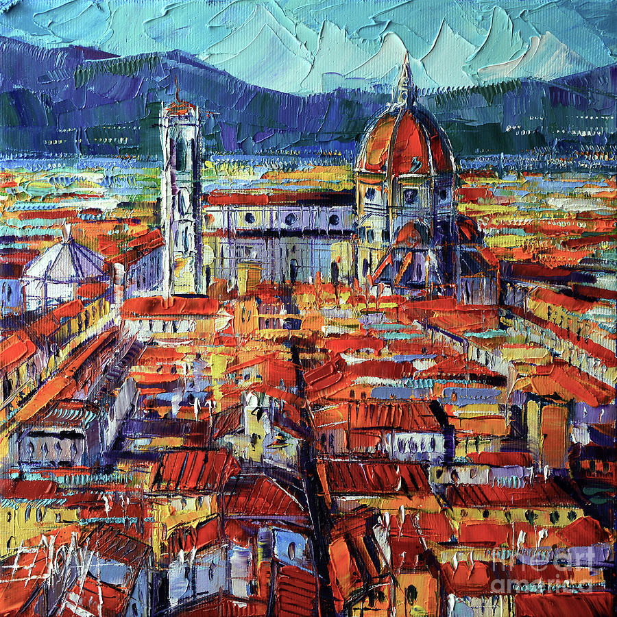 FLORENCE VIEW FROM PALAZZO VECCHIO TOWER oil painting Mona Edulesco by Mona Edulesco
