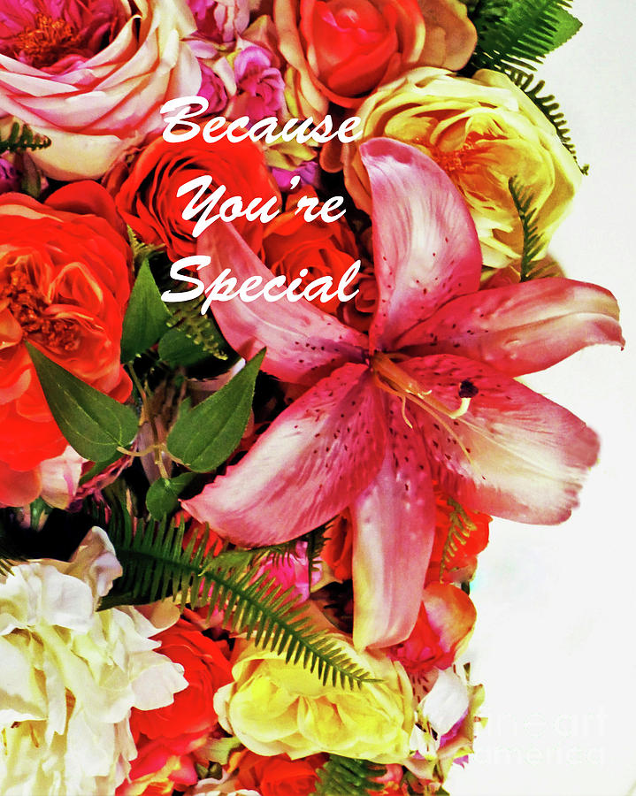 Flower Bouquet Because Youre Special Without Border 300 Photograph