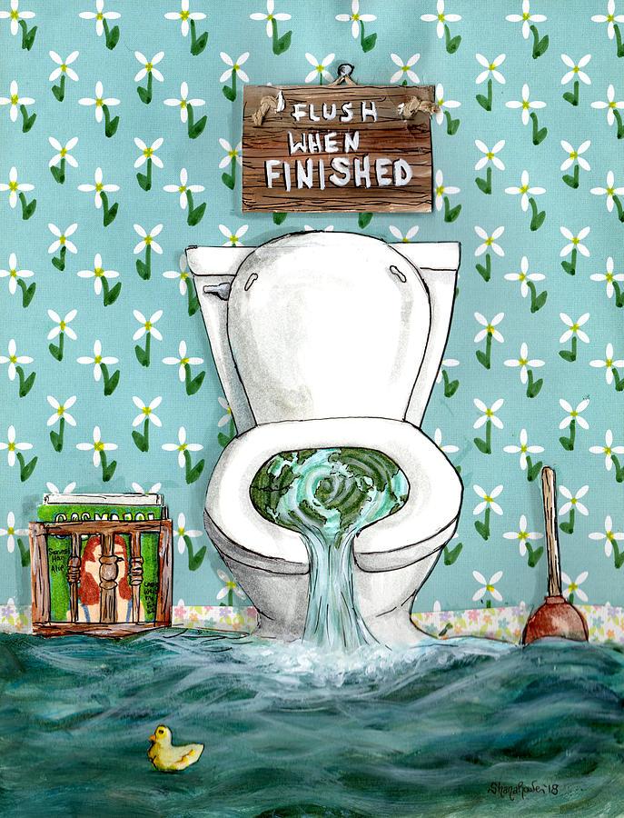 Flush When Finished by Shana Rowe Jackson