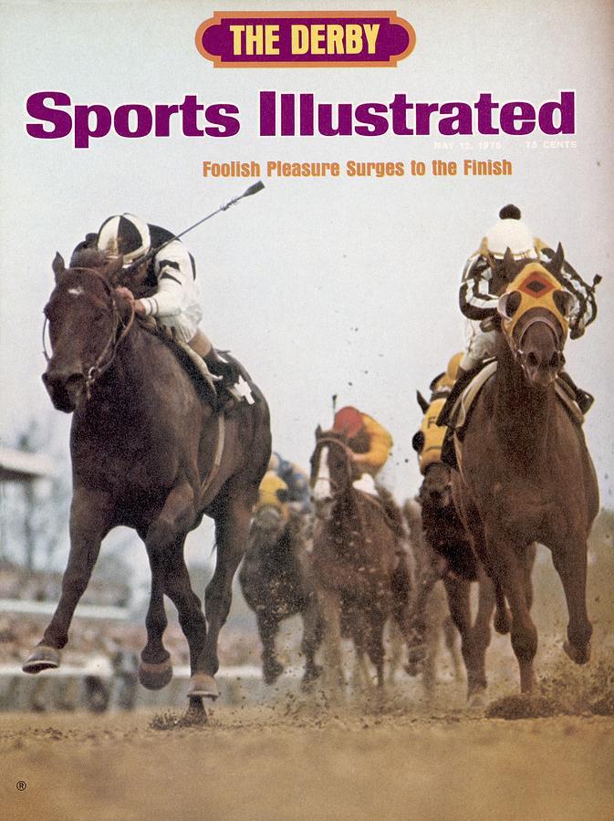 Foolish Pleasure, 1975 Kentucky Derby Sports Illustrated Cover Photograph by Sports Illustrated
