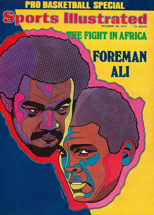 Foreman And Ali, Fight In Africa Preview Sports Illustrated Cover Photograph by Sports Illustrated