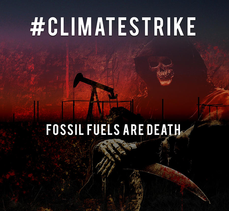 Fossil Fuels Are Death by Lisa Redfern