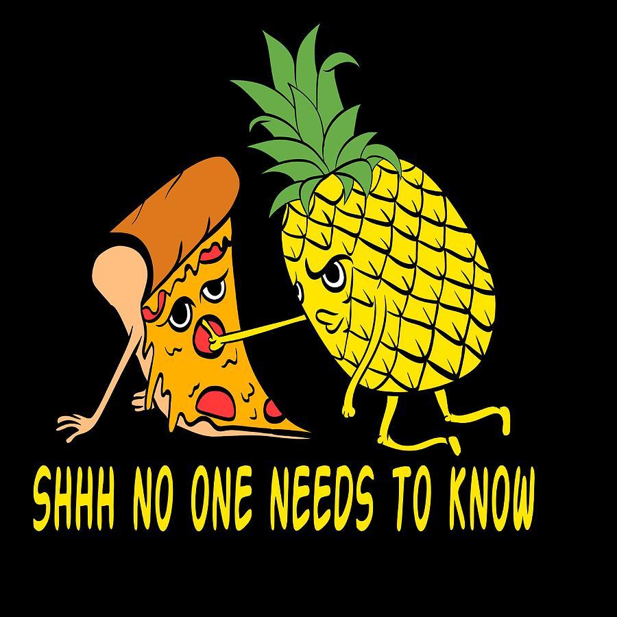 Fruit Cool Pineapple Graphic Tshirt Saying Shhh No One ...