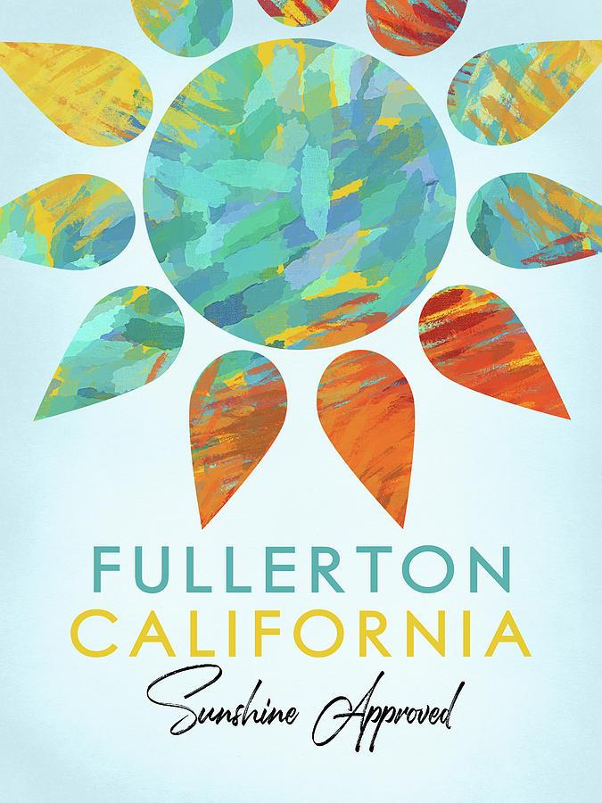 Fullerton Digital Art - Fullerton California Sunshine by Flo Karp