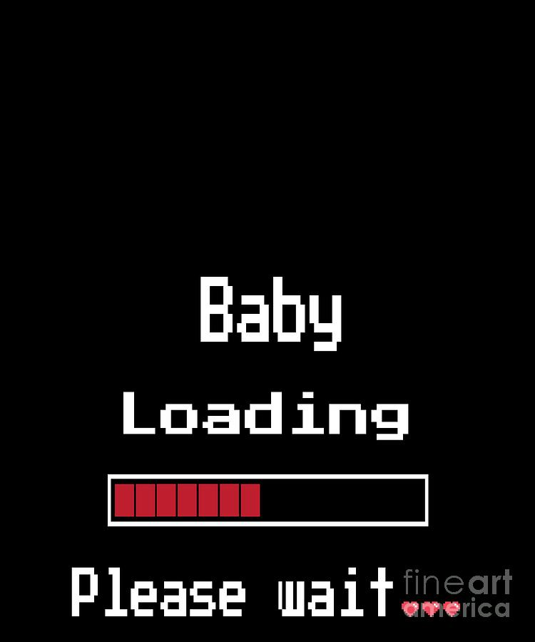 e55e8a0c Funny Digital Art - Funny Pixel Pregnant Mommy T Shirt Baby Loading Please  Wait Gift by