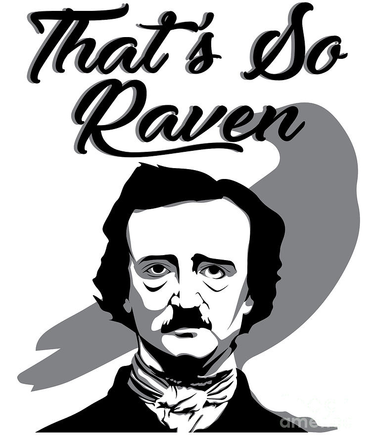 Halloween Digital Art - Funny Raven Meme Edgar Allan Poe Poetry Humor by Mike G