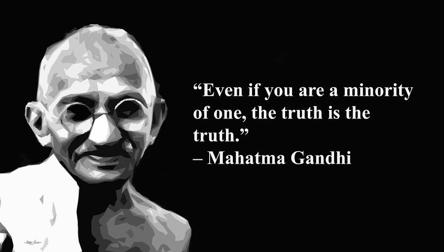 Gandhi On Truth, Artist Singh, Quotes Mixed Media by ...