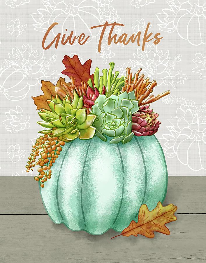 Give Thanks Succulent Pumpkin Arrangement by Jen Montgomery by Jen Montgomery