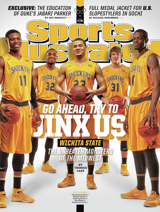 Go Ahead, Try To Jinx Us. Wichita State The Unbeaten Sports Illustrated Cover Photograph by Sports Illustrated
