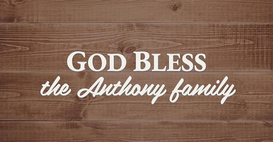 God Bless Digital Art - God Bless the Arnold Family - Personalized by S Leonard